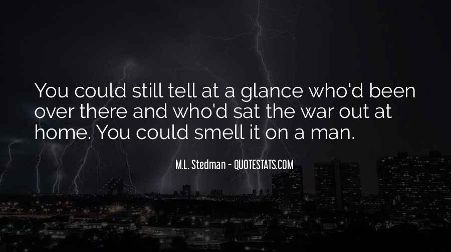 M.L. Stedman Quotes #1834536
