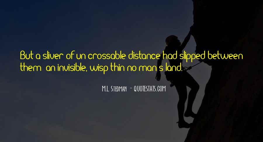 M.L. Stedman Quotes #1836415