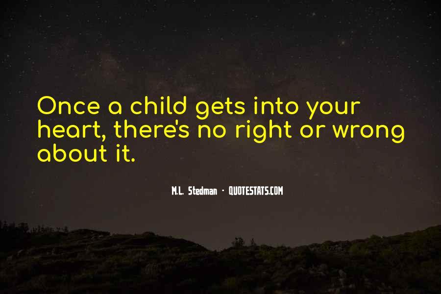 M.L. Stedman Quotes #216553