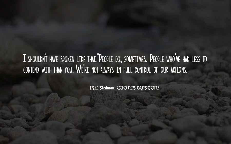 M.L. Stedman Quotes #241724