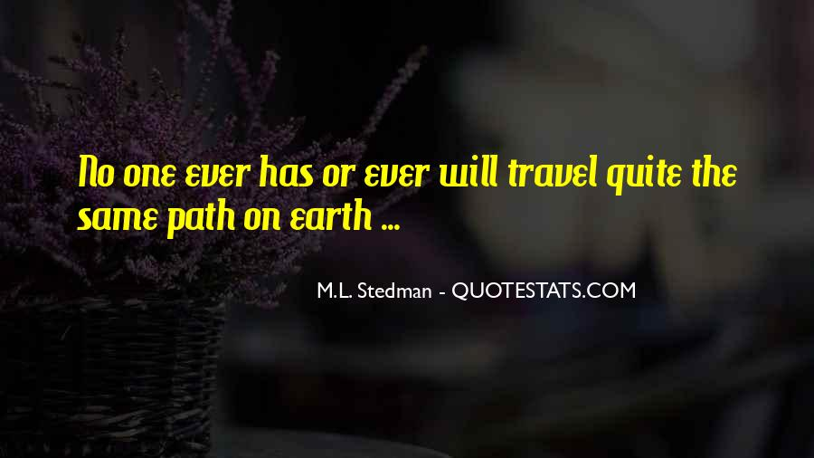 M.L. Stedman Quotes #369319