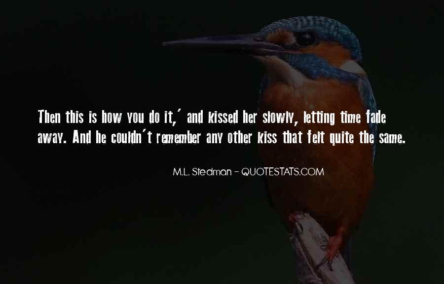 M.L. Stedman Quotes #490784