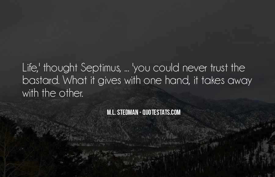 M.L. Stedman Quotes #538560