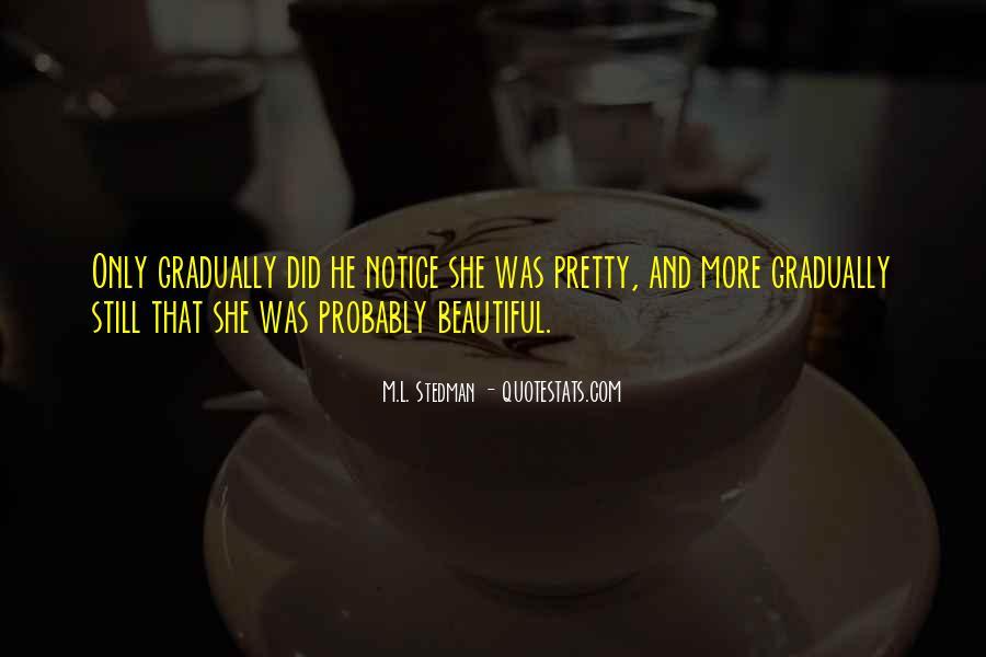M.L. Stedman Quotes #58707