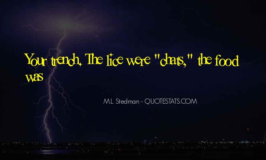 M.L. Stedman Quotes #725113