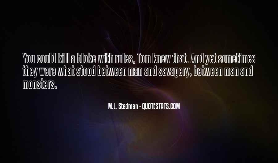M.L. Stedman Quotes #745170