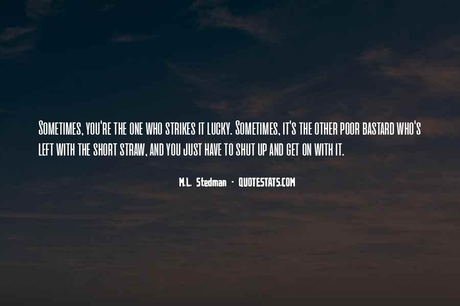 M.L. Stedman Quotes #861364