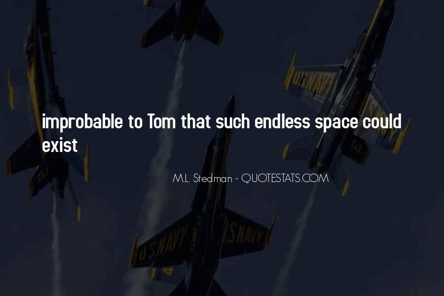 M.L. Stedman Quotes #931908