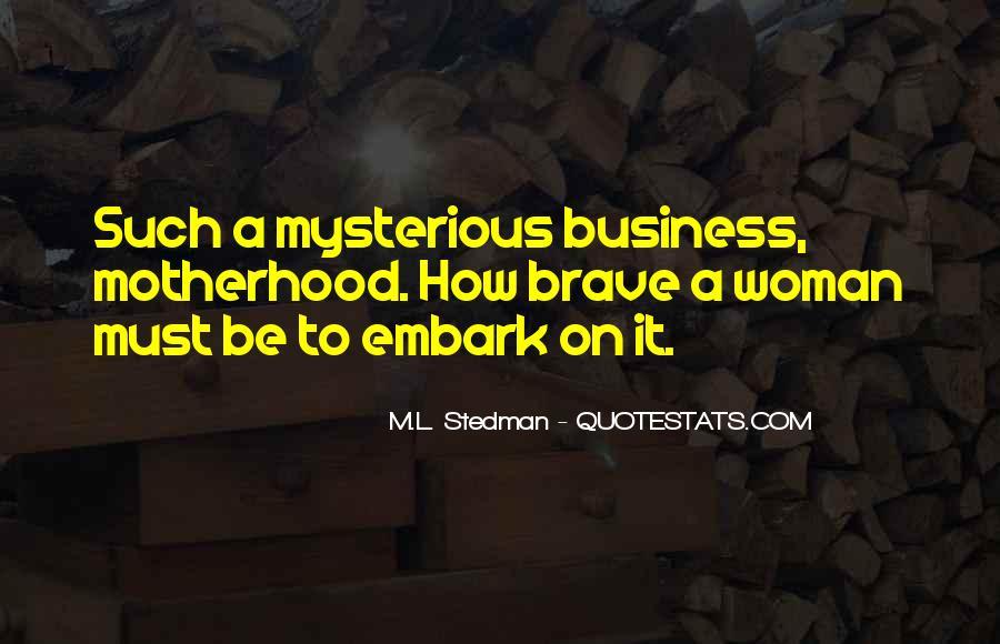 M.L. Stedman Quotes #951483