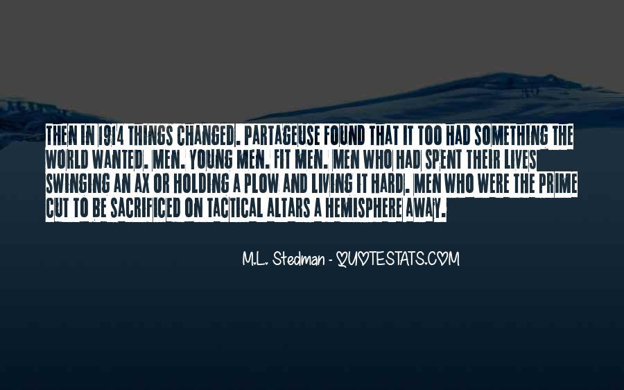 M.L. Stedman Quotes #967600