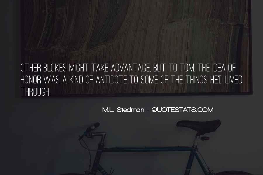 M.L. Stedman Quotes #974480
