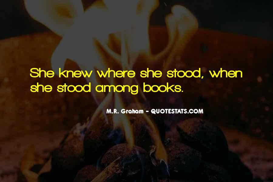 M.R. Graham Quotes #430477