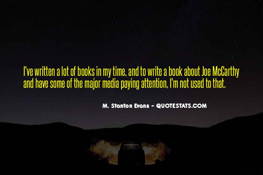 M. Stanton Evans Quotes #833042