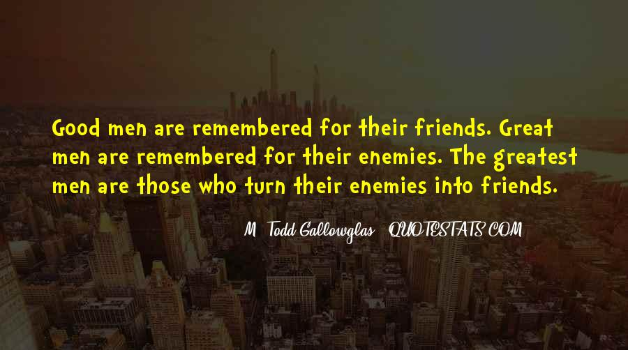 M. Todd Gallowglas Quotes #879634