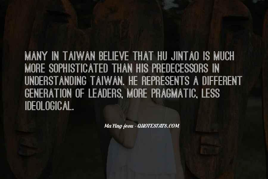 Ma Ying-jeou Quotes #301630