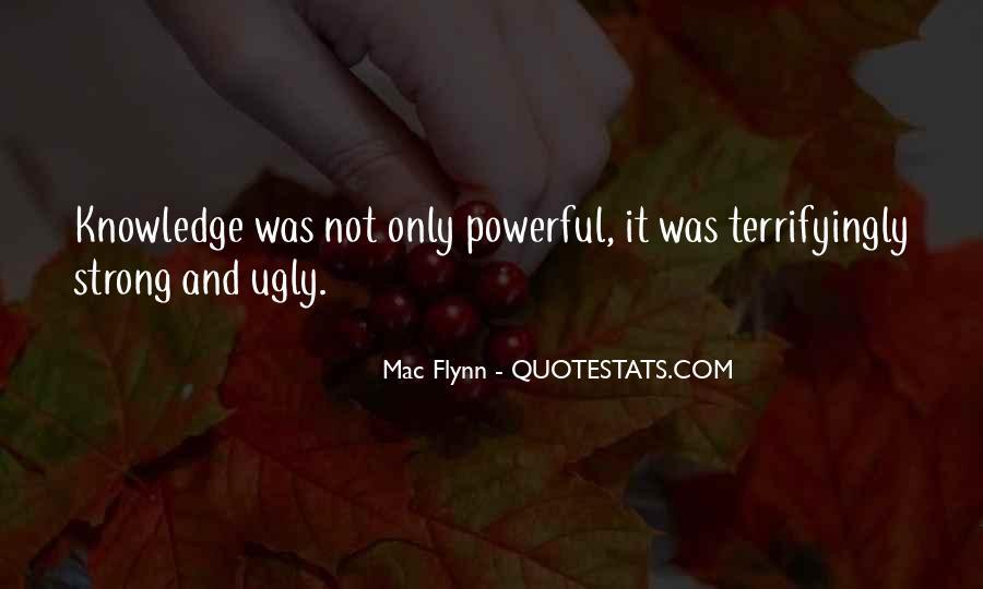 Mac Flynn Quotes #1381354