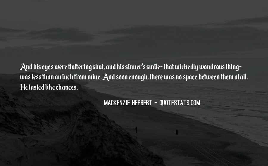 Mackenzie Herbert Quotes #1540950