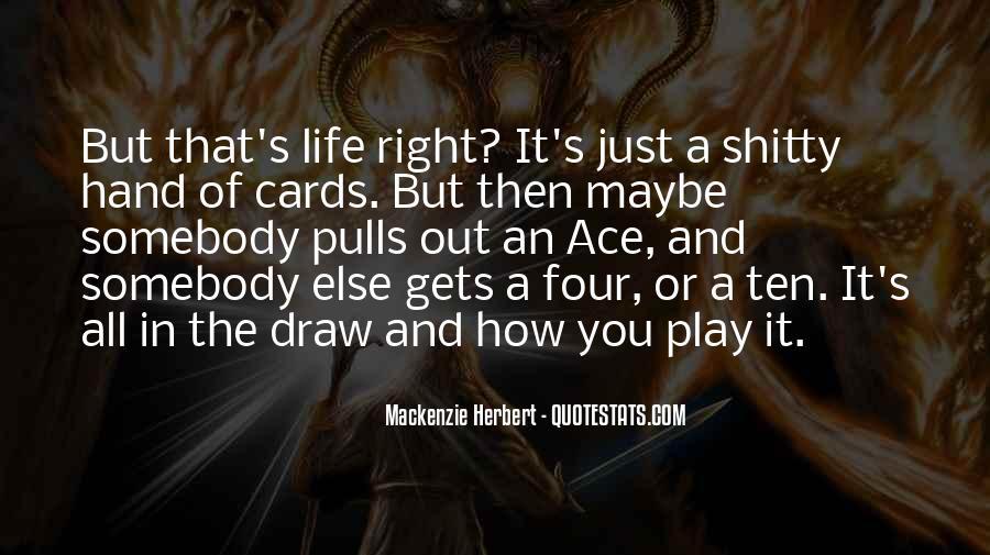 Mackenzie Herbert Quotes #478226