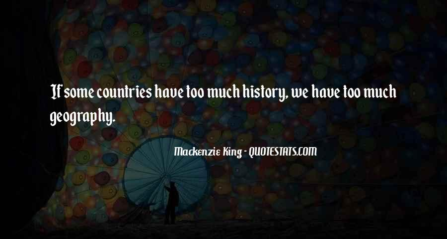 Mackenzie King Quotes #1326601