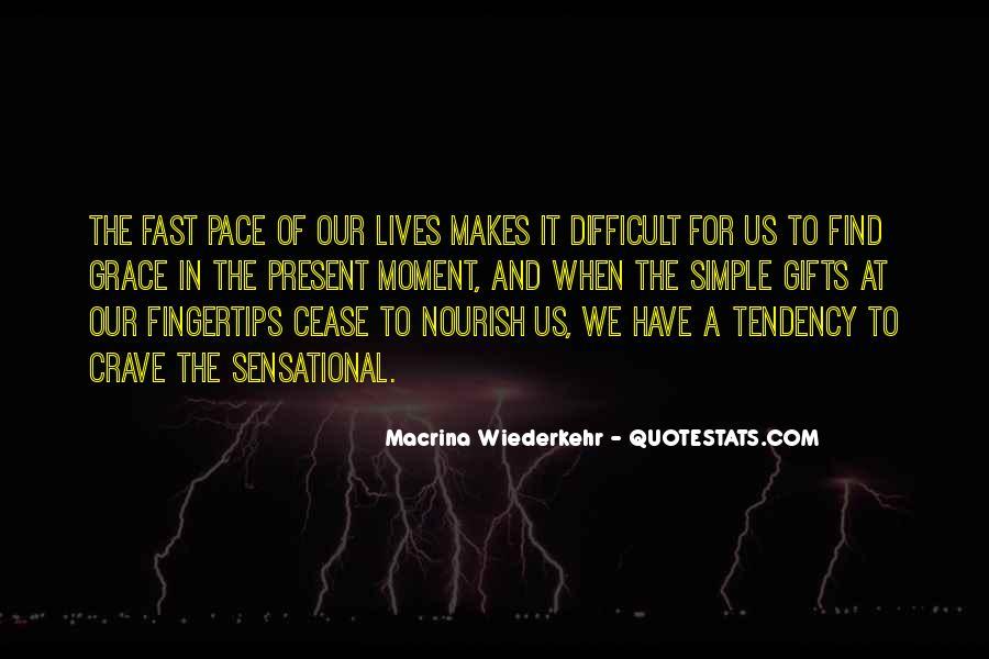 Macrina Wiederkehr Quotes #1783339