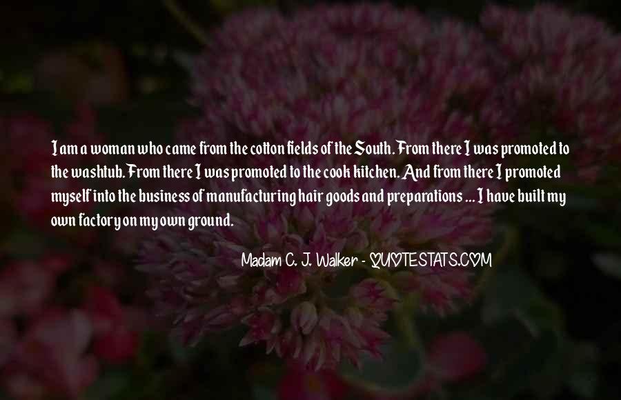 Madam C. J. Walker Quotes #803480