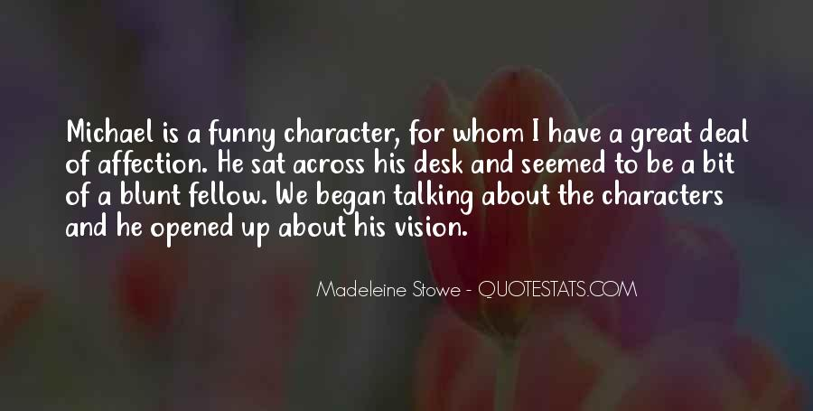 Madeleine Stowe Quotes #1258831