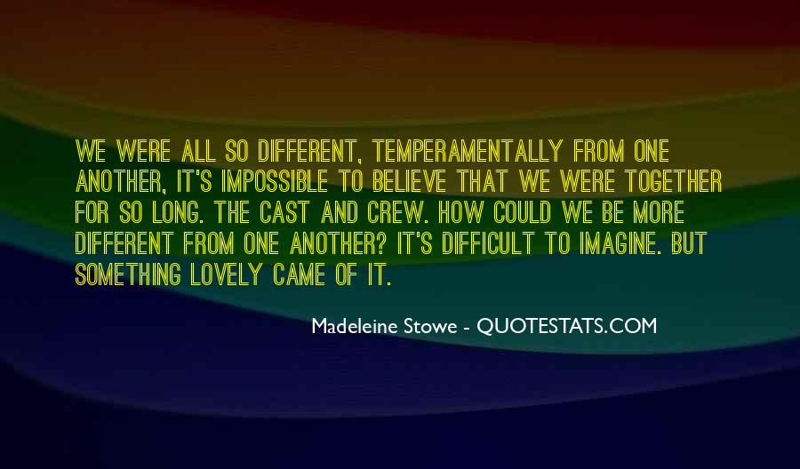 Madeleine Stowe Quotes #1370656