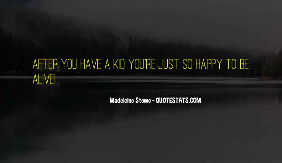 Madeleine Stowe Quotes #1633822