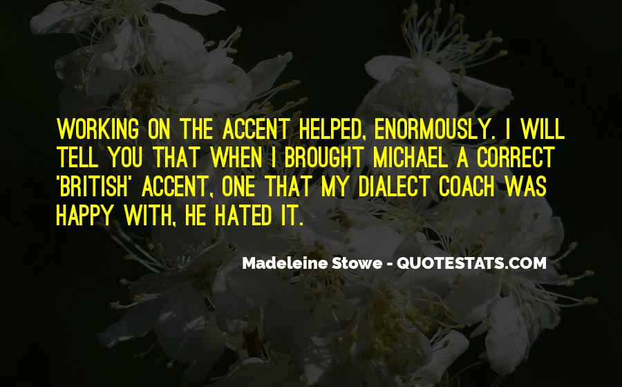 Madeleine Stowe Quotes #1722424