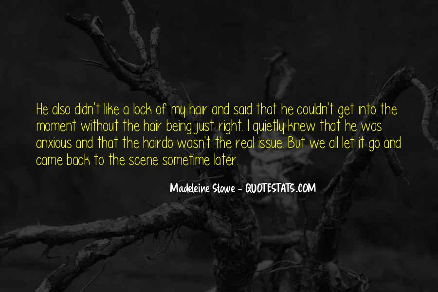 Madeleine Stowe Quotes #91876