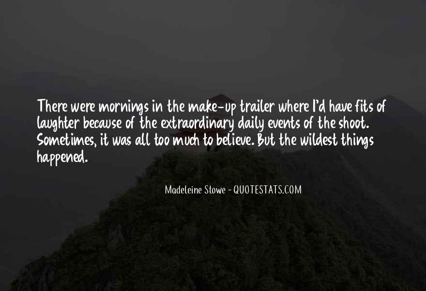 Madeleine Stowe Quotes #966591