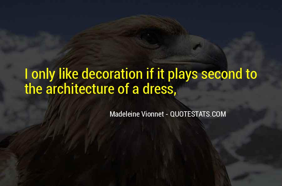 Madeleine Vionnet Quotes #1515279