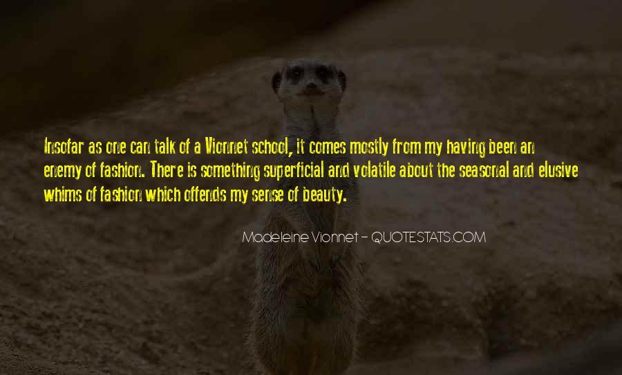 Madeleine Vionnet Quotes #1790909