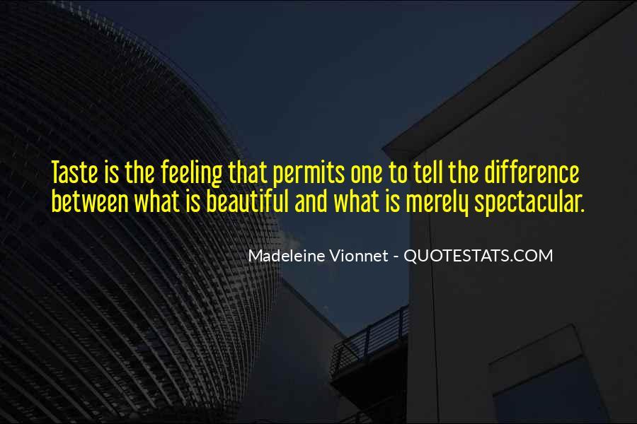 Madeleine Vionnet Quotes #839983