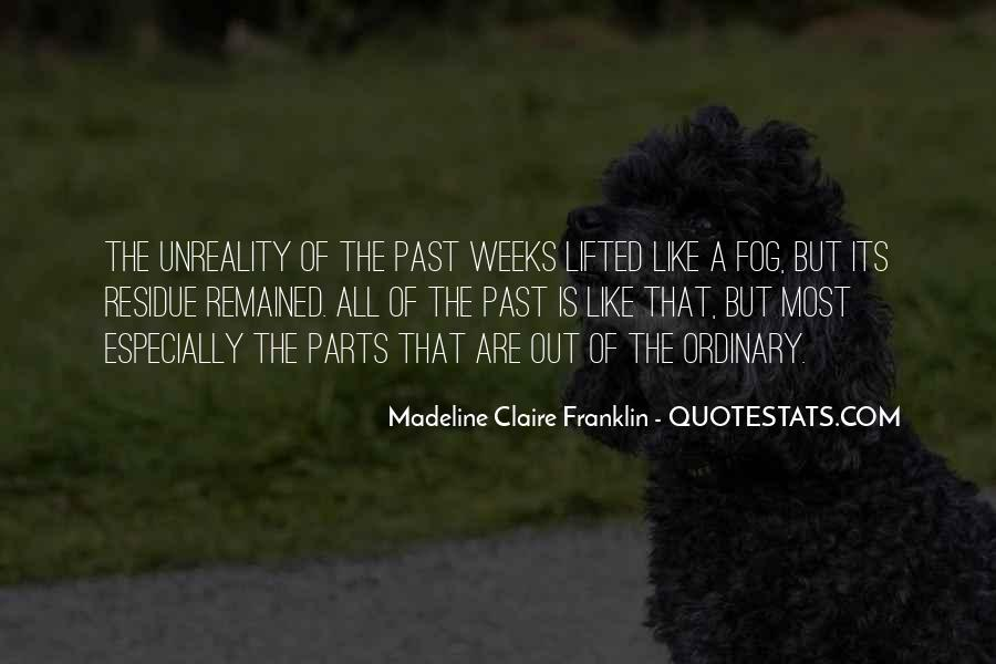 Madeline Claire Franklin Quotes #1827409