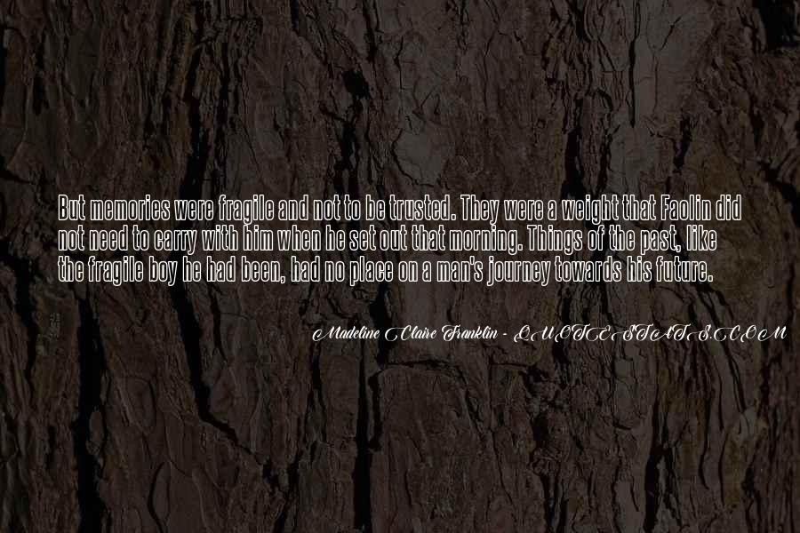 Madeline Claire Franklin Quotes #624889