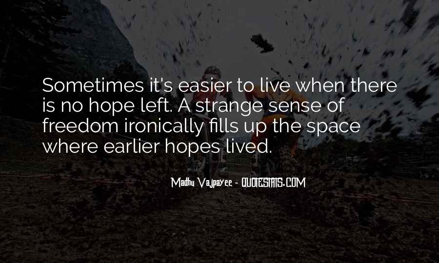 Madhu Vajpayee Quotes #465439