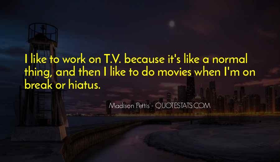 Madison Pettis Quotes #1410065
