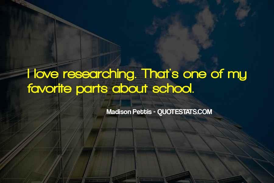 Madison Pettis Quotes #1799165