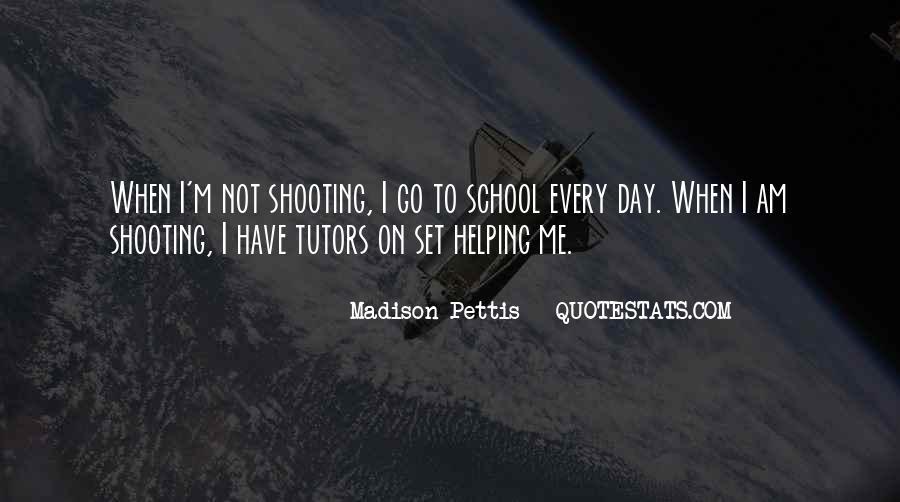 Madison Pettis Quotes #300190