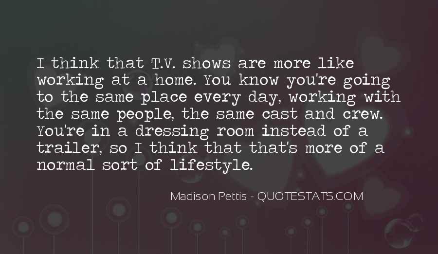 Madison Pettis Quotes #463474
