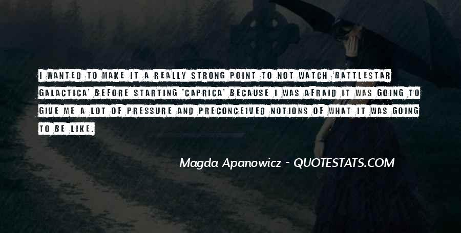 Magda Apanowicz Quotes #1334334