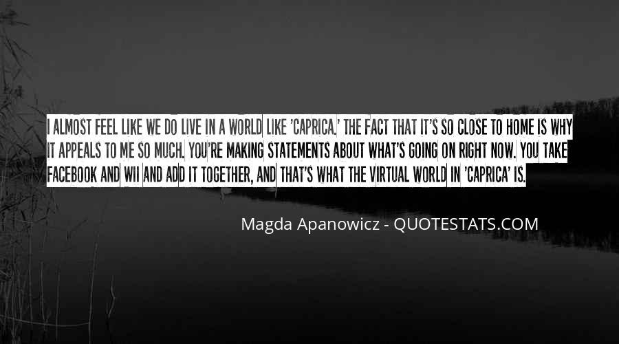 Magda Apanowicz Quotes #60456