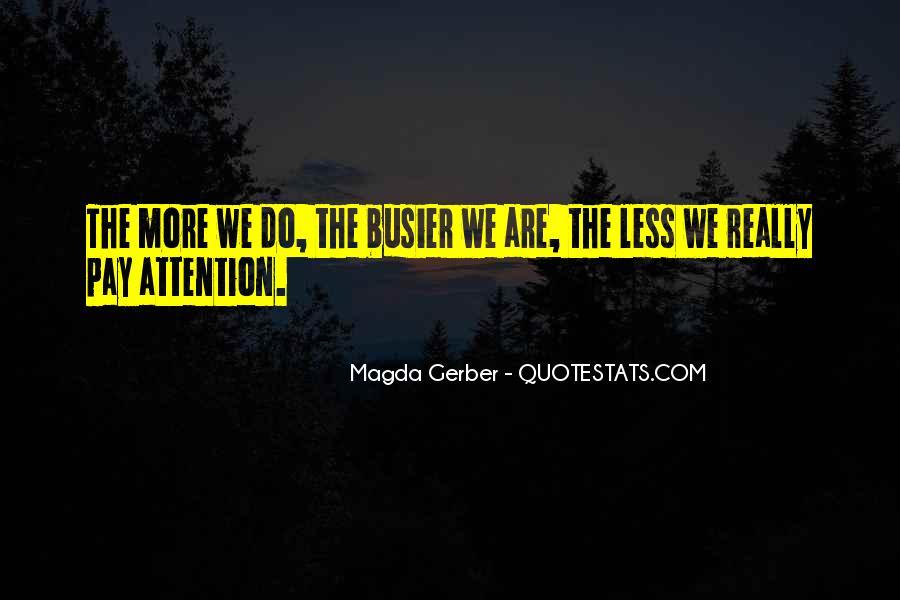 Magda Gerber Quotes #1013440