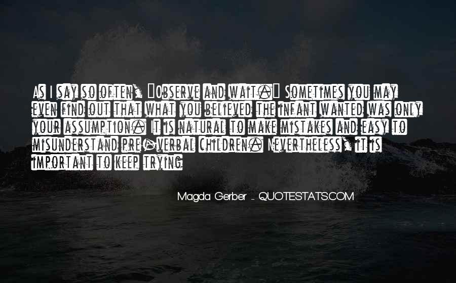 Magda Gerber Quotes #1078557