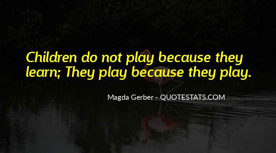 Magda Gerber Quotes #1537590