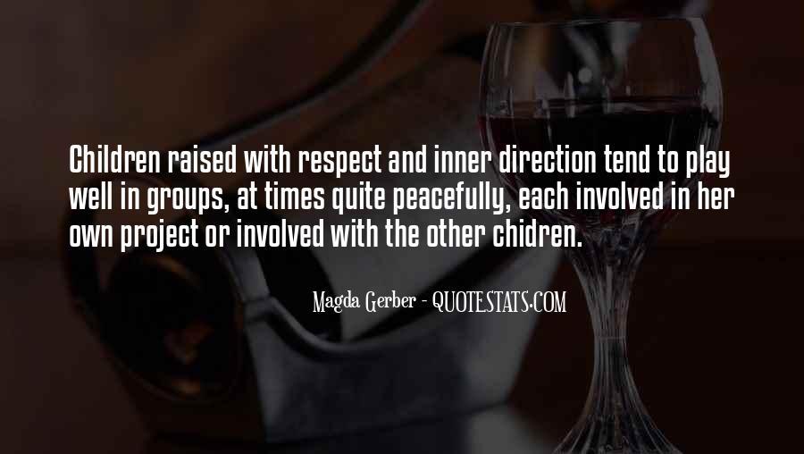 Magda Gerber Quotes #162639