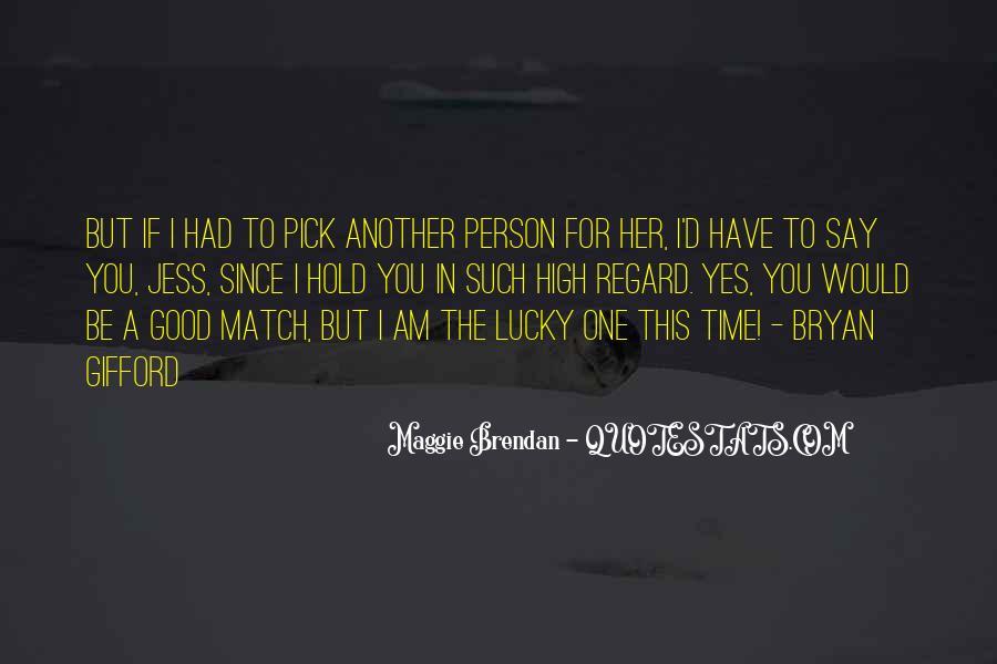 Maggie Brendan Quotes #1439163