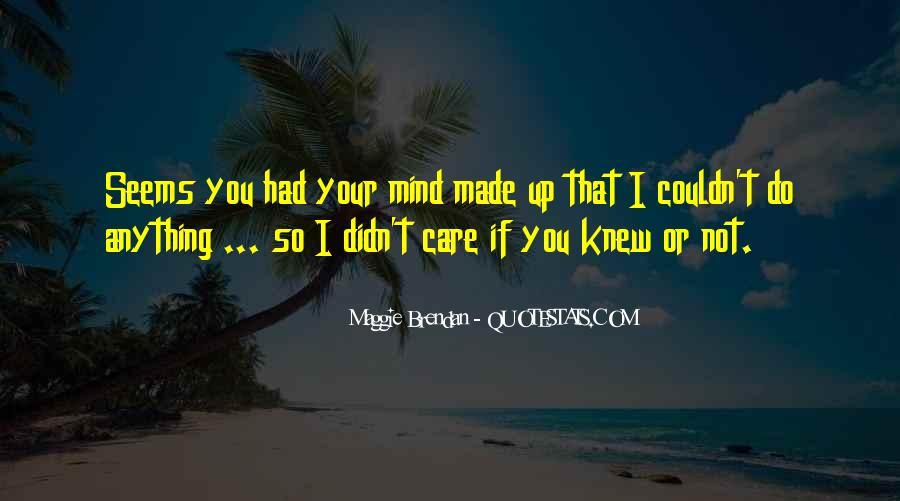 Maggie Brendan Quotes #936869