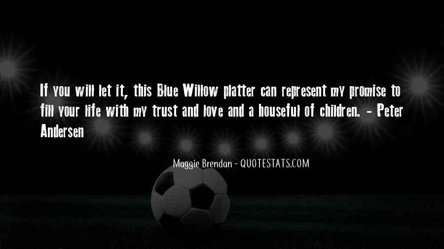Maggie Brendan Quotes #953826